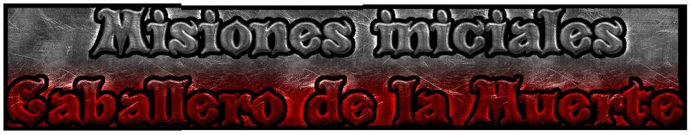 Cool Text - Misiones iniciales Caballero de la Muerte 351415067049084.png